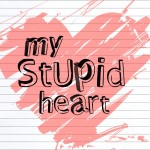 My Stupid Heart 001