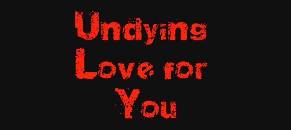 Undying Love for You Banner